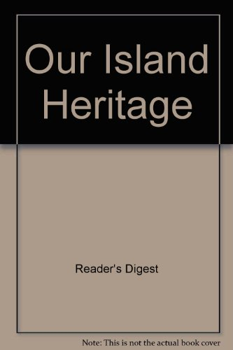 9780276489457: Our Island Heritage