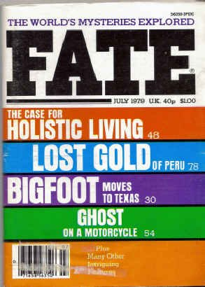 9780276579073: Fate Magazine, July 1979: Bigfoot in Texas (Vol. 32, No. 7)