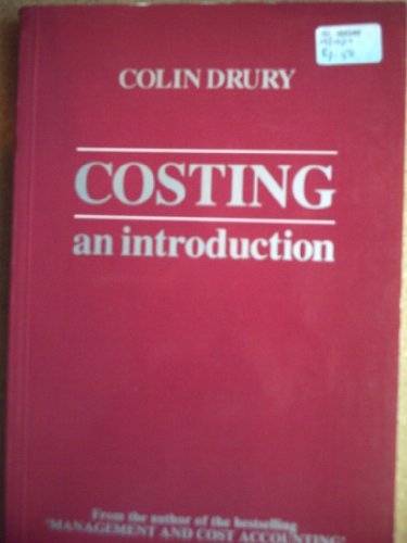 Costing: An Introduction: Drury, Colin