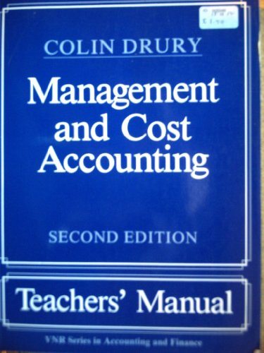 Management and Cost Accounting: Tchrs' (9780278000643) by Drury, Colin