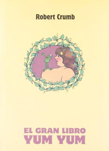 EL GRAN LIBRO YUM YUM: ROBERT CRUMB