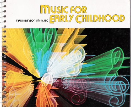 Music for Early Childhood Teacher's Edition (New: Robert Cjoate, Richard