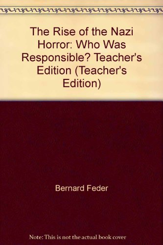 9780278465558: The Rise of the Nazi Horror: Who Was Responsible? Teacher's Edition (Teacher'...