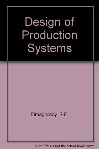 9780278915107: Design of Production Systems