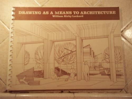 9780278915459: Drawing as a means to Architecture
