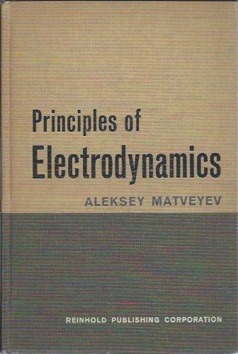 Principles of Electrodynamics: Aleksey N. Matveyev