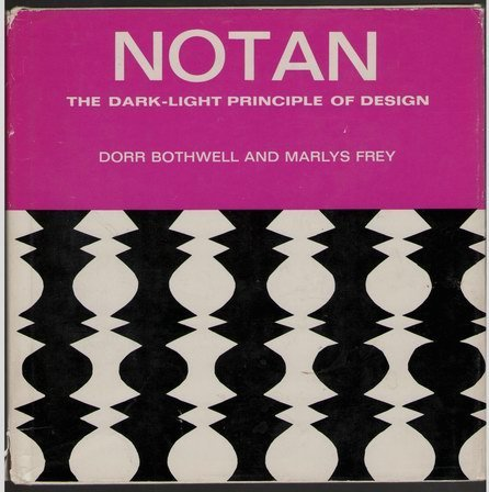 9780278916531: Notan: The Dark-Light Principle of Design