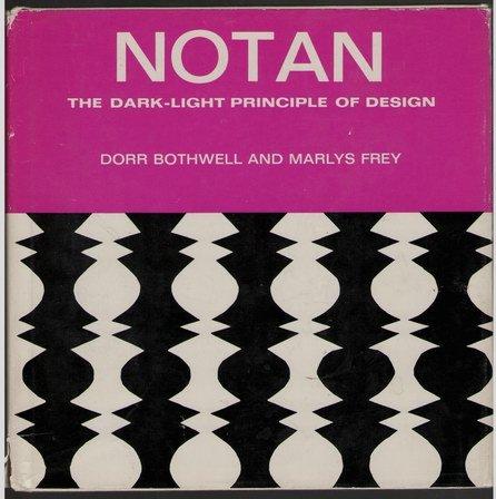 9780278916531: Notan: The Dark-Light Principle of Design