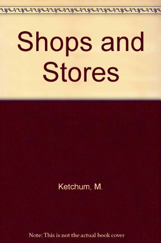 Shops and Stores.