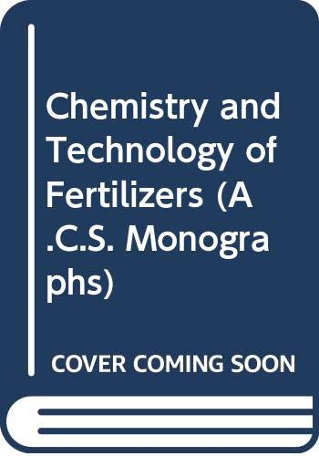 9780278919075: Chemistry and Technology of Fertilizers (A.C.S. Monographs)
