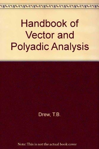 9780278919266: Handbook of Vector and Polyadic Analysis