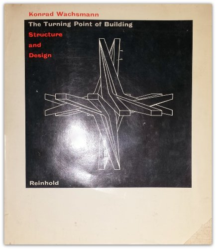 9780278919877: The Turning Point of Building: Structure and Design