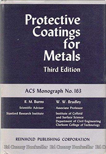 Protective coatings for metals: Burns, Robert Martin