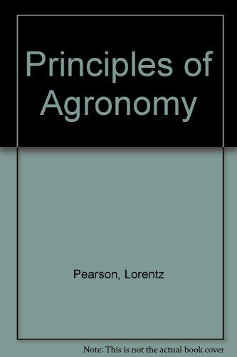 Principles of agronomy: Pearson, Lorentz C.