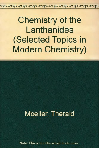 9780278921849: Chemistry of the Lanthanides (Selected Topics in Modern Chemistry)