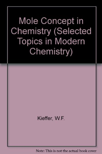 9780278921856: Mole Concept in Chemistry (Selected Topics in Modern Chemistry)