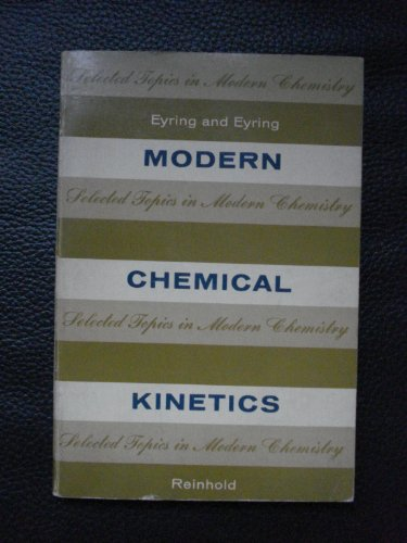 9780278921870: Modern Chemical Kinetics (Selected Topics in Modern Chemistry)