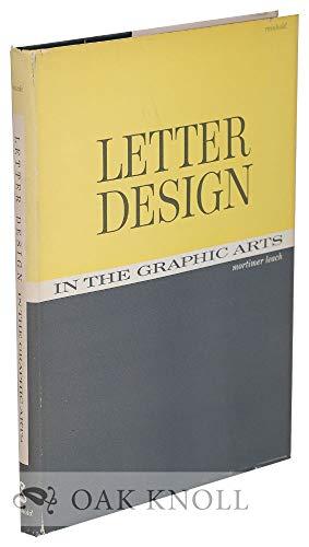 Letter Design in the Graphic Arts: Mortimer Leach
