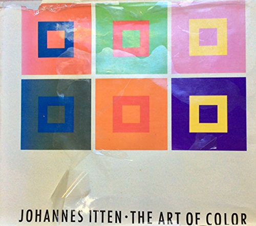 9780278922723: The Art of Color: The Subjective Experience and Objective Rationale of Color