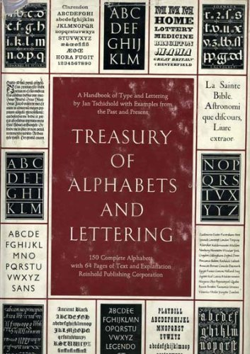 Treasury of Alphabets and Lettering: A Source: Tschichold, Jan