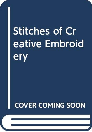 9780278923195: Stitches of Creative Embroidery