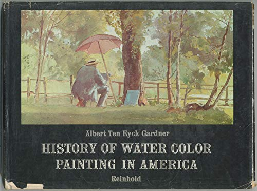 9780278923478: History of Watercolour Painting in America
