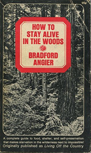 9780280595694: How to Stay Alive in the Woods