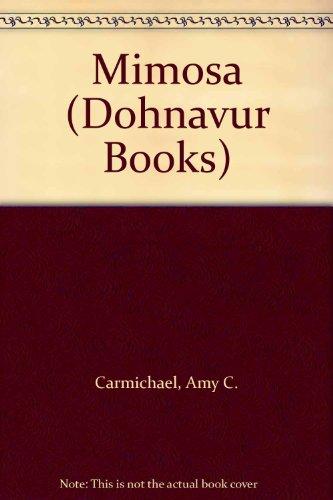 9780281003983: Mimosa (Dohnavur Books)
