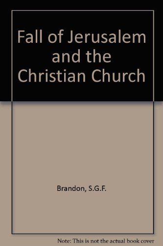 9780281004508: Fall of Jerusalem and the Christian Church