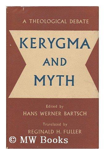 9780281006625: Kerygma and Myth: v. 1: A Theological Debate