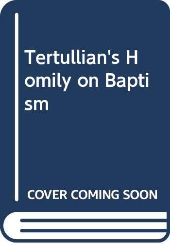 9780281011872: Tertullian's Homily on Baptism