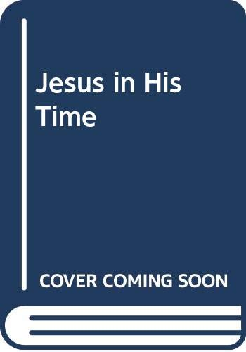 9780281023554: Jesus in His Time