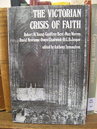 The Victorian Crisis of Faith: Symondson, Anthony (ed.)