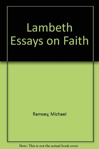 lambeth essays faith abebooks lambeth essays on faith ramsey michael