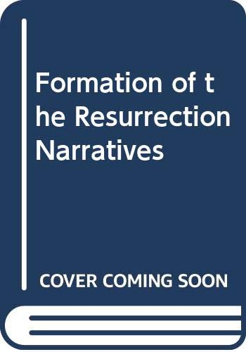 9780281024759: Formation of the Resurrection Narratives