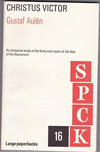 9780281024865: Christus Victor (S. P. C. K. large paperbacks)