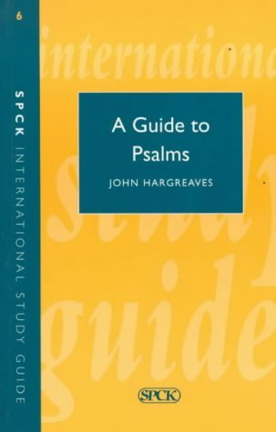 Guide to the Psalms (Theological Education Fund Guides): John Hargreaves