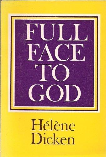 9780281025985: Full Face To God