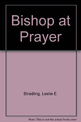 9780281026036: Bishop at Prayer