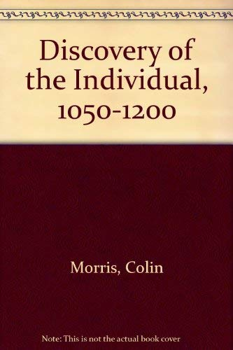 9780281026937: Discovery of the Individual, 1050-1200