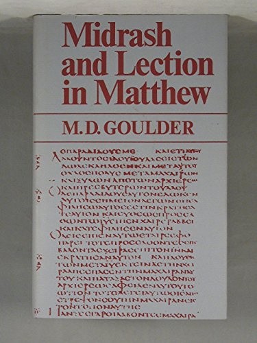 Midrash and Lection in Matthew: Goulder, M. D.