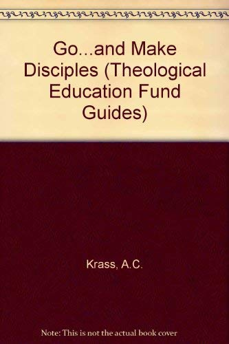 9780281028016: Go...and Make Disciples (Theological Education Fund Guides)