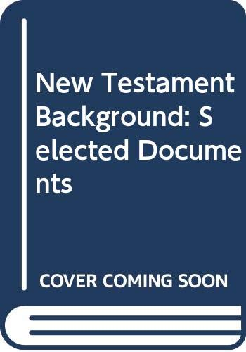 9780281028245: New Testament Background: Selected Documents
