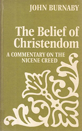 9780281028252: Belief of Christendom