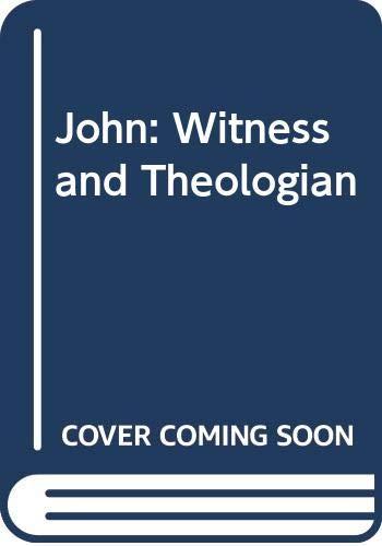 9780281028795: John: Witness and Theologian