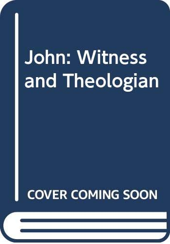 9780281028801: John: Witness and Theologian