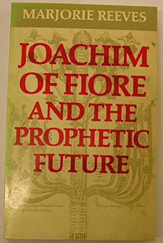 9780281028870: Joachim of Fiore and the Prophetic Future