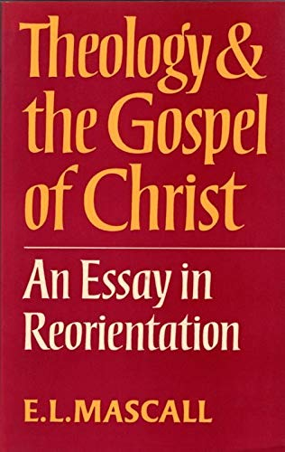 9780281035847: Theology and the Gospel of Christ: An Essay in Reorientation