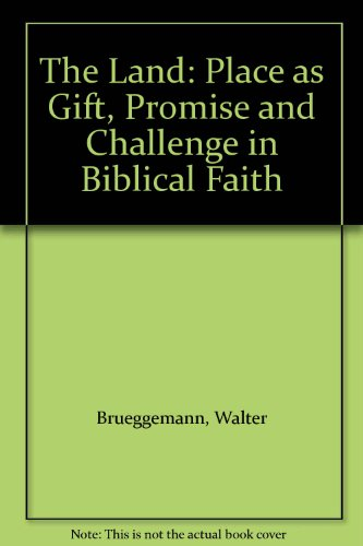 9780281036196: The Land: Place as Gift, Promise and Challenge in Biblical Faith