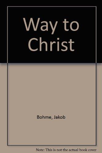 Way to Christ: Bohme, Jakob